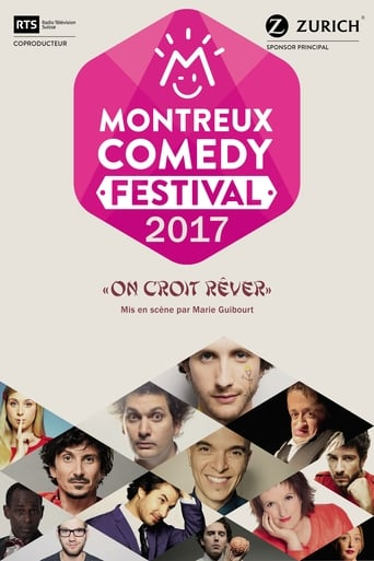 Poster of Montreux Comedy Festival 2017 - On croit rêver