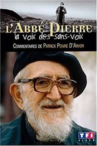 L'Abbé Pierre - La voix des sans-voix