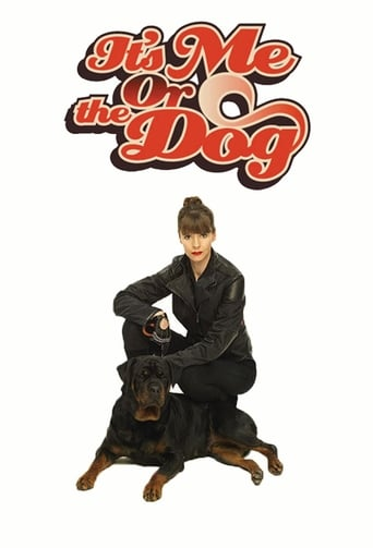 Poster of It's Me or the Dog