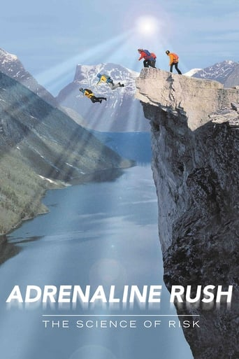 adrenaline rush the science of risk 2002