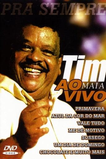 Tim Maia: Pra Sempre Ao Vivo