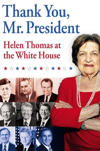 Poster of Thank You, Mr. President: Helen Thomas at the White House