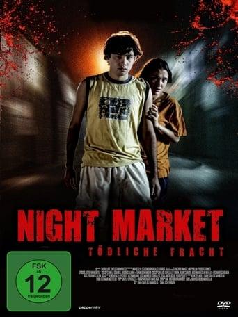 Night Market - Tödliche Fracht