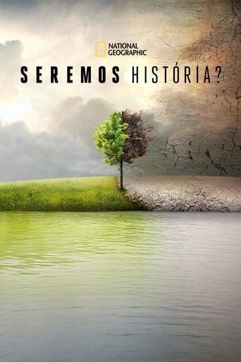 Seremos História? - Poster