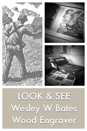 LOOK & SEE:  Wesley W. Bates - Wood Engraver