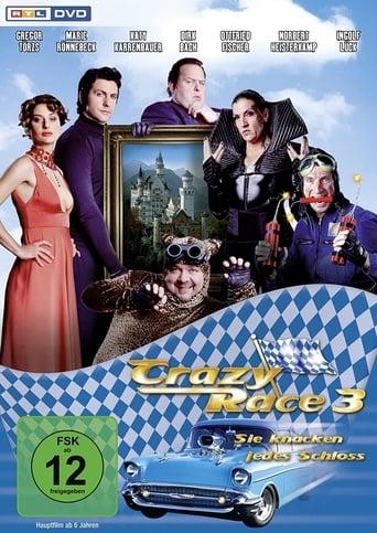 Poster of Crazy Race 3 - Sie knacken jedes Schloss