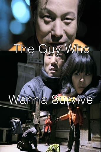 The Guy Who Wanna Survive