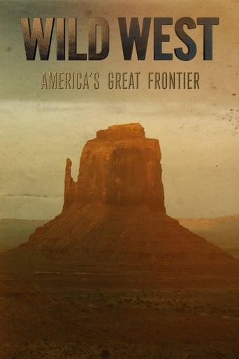 Poster of Wild West: America's Great Frontier
