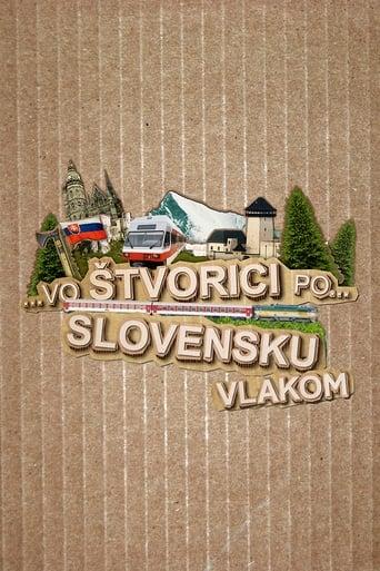 Vo štvorici po Slovensku vlakom
