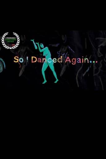 So I Danced Again