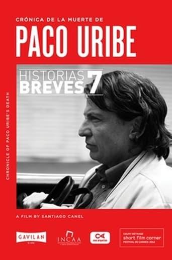 Crónica de la muerte de Paco Uribe