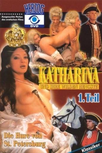 Watch Katharina und ihre wilden Hengste, 1. Teil - Die Hure von St. Petersburg Free Movie Online