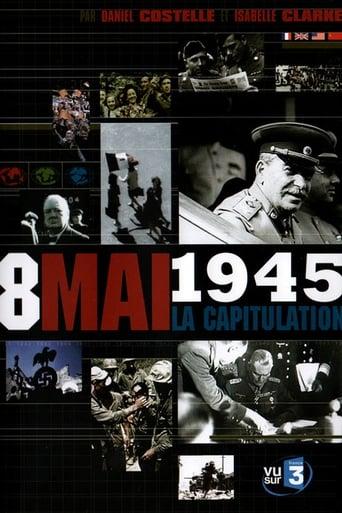 Watch 8 mai 1945, La capitulation Full Movie Online Putlockers
