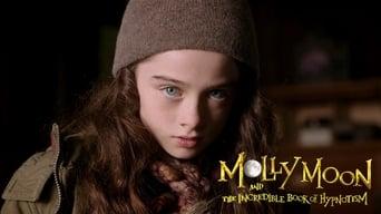Моллі Мун і чарівний підручник гіпнозу (2015)