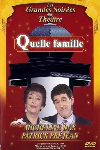Poster of Quelle famille ! (théâtre)