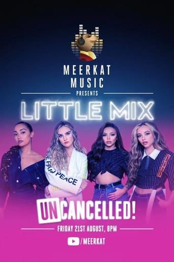 Little Mix UNcancelled!