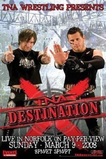 Watch TNA Destination X 2008 2008 full online free