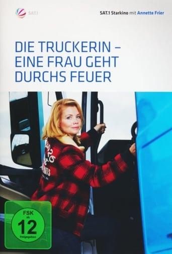 Die Truckerin - Eine Frau geht durchs Feuer - Action / 2016 / ab 0 Jahre