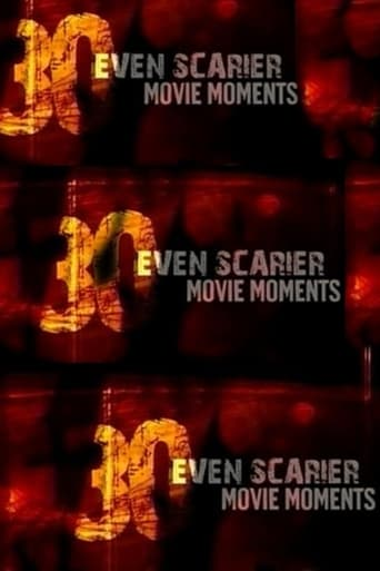 Poster of 30 Even Scarier Movie Moments