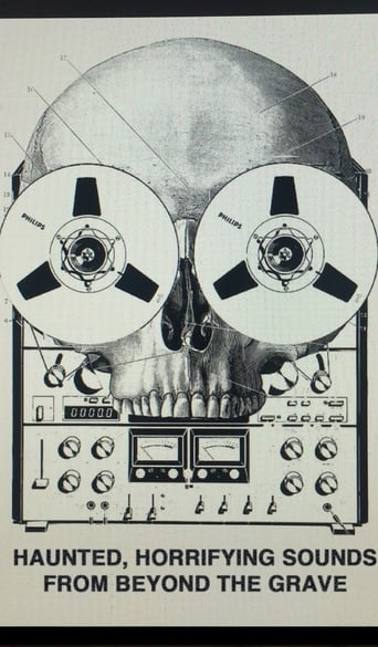 Poster of Haunted, Horrifying Sounds from Beyond the Grave