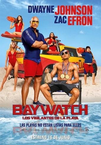 Poster of Baywatch: Los vigilantes de la playa