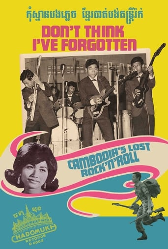 Don't Think I've Forgotten: Cambodia's Lost Rock and Roll