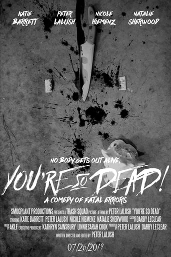 You're So Dead!