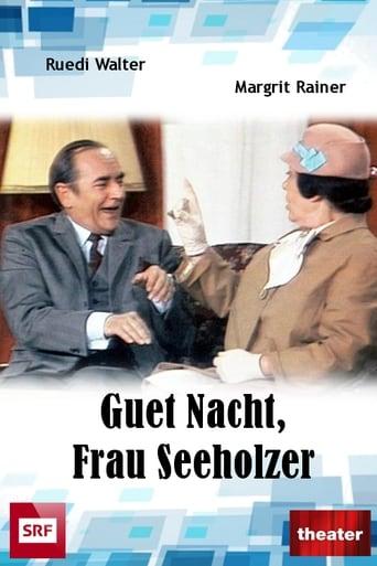 Goodnight, Mrs Seeholzer! Movie Poster