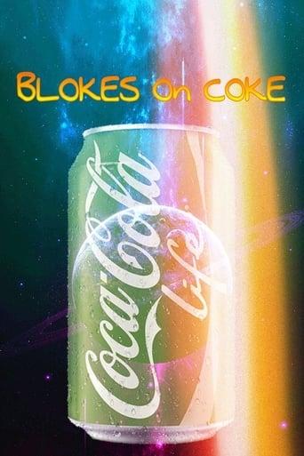 Blokes on Coke