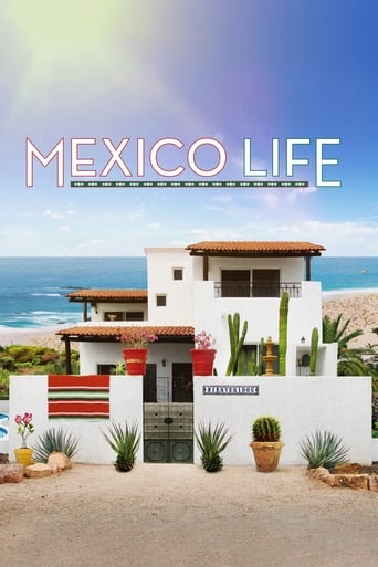 Watch Mexico Life Online Free Movie Now