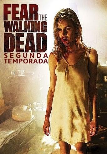 Fear the Walking Dead 2ª Temporada - Poster