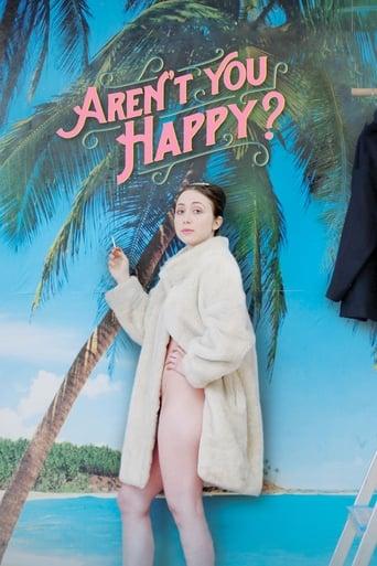 Watch Aren't You Happy? full movie online 1337x
