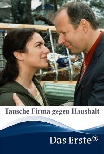 Poster of Tausche Firma gegen Haushalt