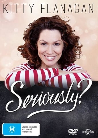 Watch Kitty Flanagan - Seriously? Free Online Solarmovies