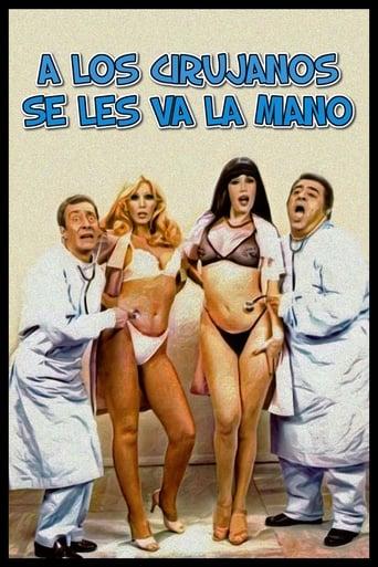 Watch A los cirujanos se les va la mano full movie downlaod openload movies