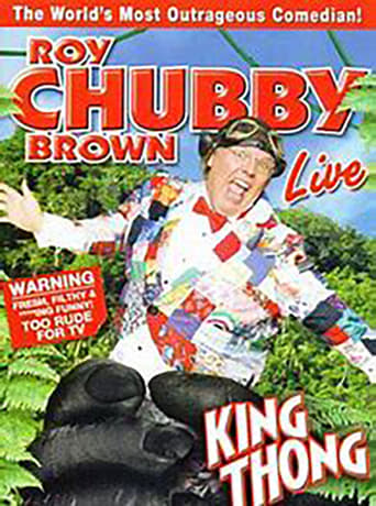 Roy Chubby Brown: King Thong