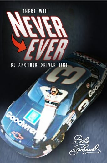 there will Never Ever be another driver like Dale Earnhardt Movie Poster