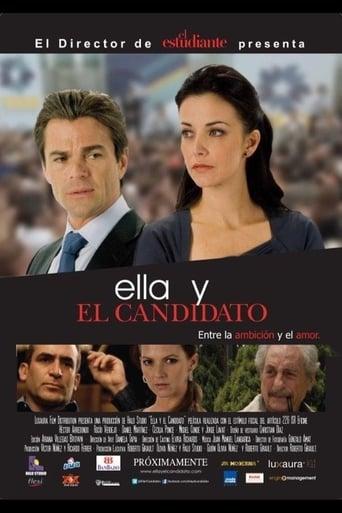 Watch Ella y el Candidato 2011 full online free