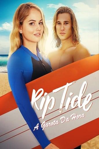 Rip Tide - A Garota da Hora - Poster