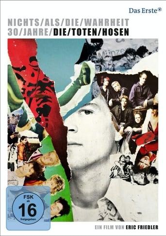 Poster of Nichts als die Wahrheit - 30 Jahre Die Toten Hosen
