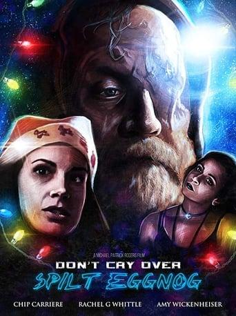 Don't Cry Over Spilt Eggnog Movie Poster