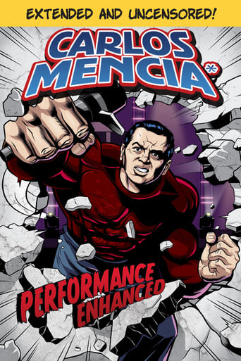 Poster of Carlos Mencia: Performance Enhanced