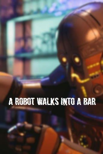 Watch A Robot Walks Into a Bar Online Free Putlocker