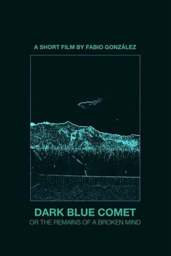 Dark Blue Comet, or the Remains of a Broken Mind