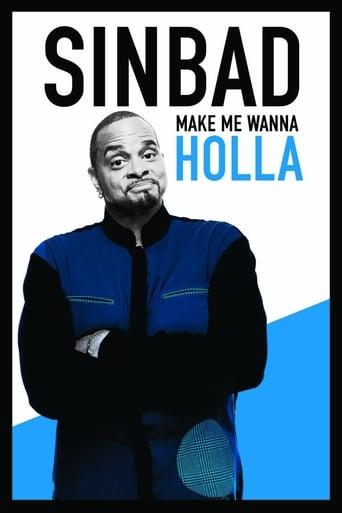 Poster of Sinbad: Make Me Wanna Holla