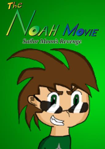 Watch The Noah Movie: Sailor Moon's Revenge Online Free Putlocker