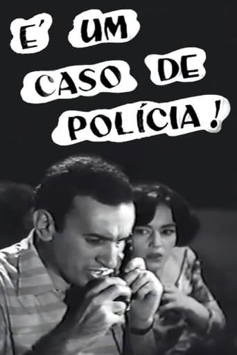Poster of É Um Caso de Polícia