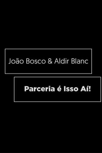 João Bosco e Aldir Blanc - Parceria é Isso Aí!