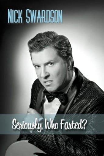 Poster of Nick Swardson: Seriously, Who Farted?