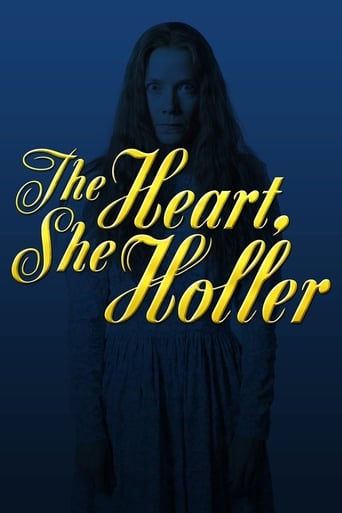 Poster of The Heart, She Holler